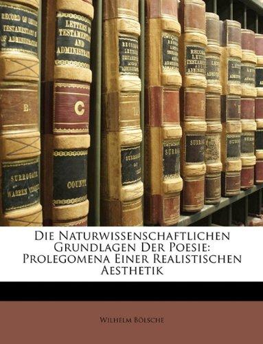 9781148833583: Die Naturwissenschaftlichen Grundlagen Der Poesie: Prolegomena Einer Realistischen Aesthetik