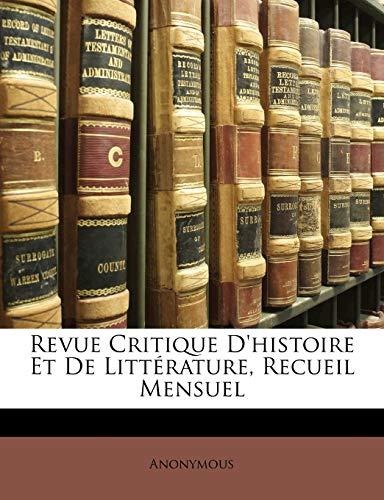 9781148908076: Revue Critique D'histoire Et De Littérature, Recueil Mensuel (French Edition)