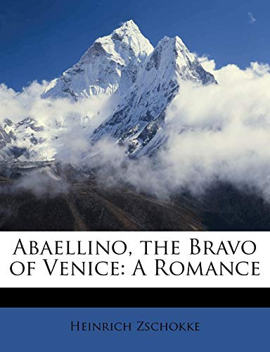 9781148953281: Abaellino, the Bravo of Venice: A Romance