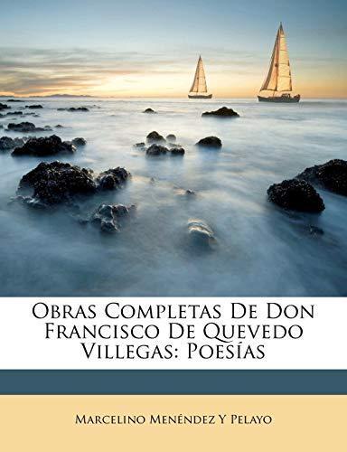 9781149000397: Obras Completas De Don Francisco De Quevedo Villegas: Poesías