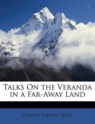 9781149004647: Talks On the Veranda in a Far-Away Land