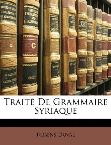 9781149032435: Traite de Grammaire Syriaque