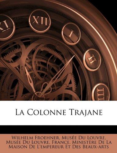 9781149047088: La Colonne Trajane