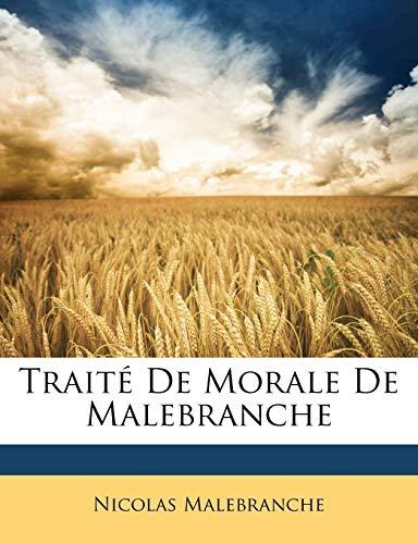 9781149083024: Traité De Morale De Malebranche (French Edition)