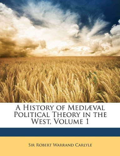 9781149112670: A History of Mediaeval Political Theory in the West, Volume 1