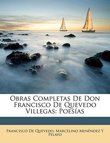 9781149138755: Obras Completas De Don Francisco De Quevedo Villegas: Poesías