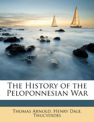9781149158708: The History of the Peloponnesian War