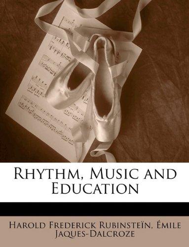 9781149200803: Rhythm, Music and Education