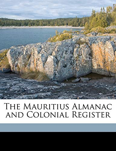 9781149215531: The Mauritius Almanac and Colonial Register