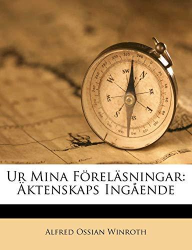 9781149216675: Ur Mina Föreläsningar: Äktenskaps Ingående (Swedish Edition)