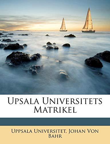 9781149229156: Upsala Universitets Matrikel (Swedish Edition)