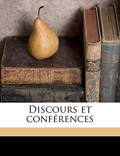 Discours et conférences (French Edition) (9781149272701) by Ernest Renan