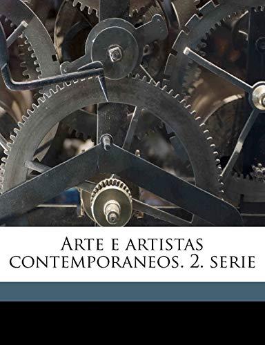 9781149289839: Arte e artistas contemporaneos. 2. serie Volume 02 (Portuguese Edition)