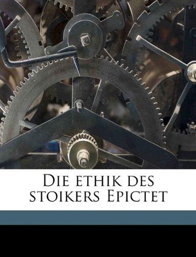 9781149344170: Die ethik des stoikers Epictet (German Edition)