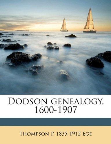 9781149360002: Dodson genealogy, 1600-1907