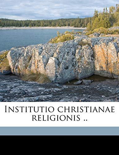 9781149425473: Institutio christianae religionis .. (Latin Edition)