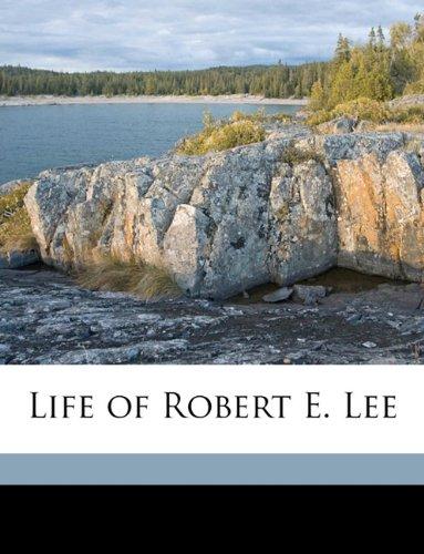 9781149447154: Life of Robert E. Lee