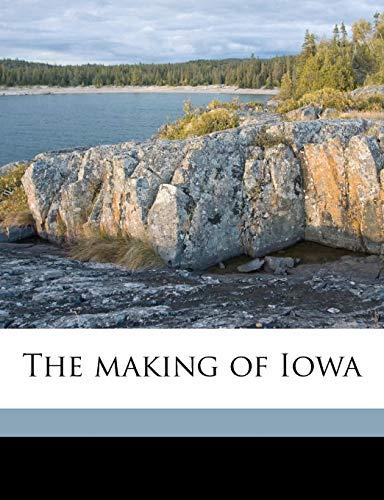 9781149455883: The making of Iowa