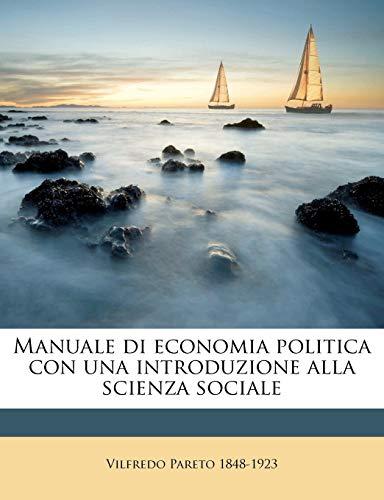 9781149460498: Manuale di economia politica con una introduzione alla scienza sociale (Italian Edition)