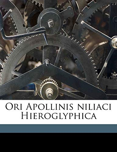 9781149493373: Ori Apollinis niliaci Hieroglyphica (Latin Edition)