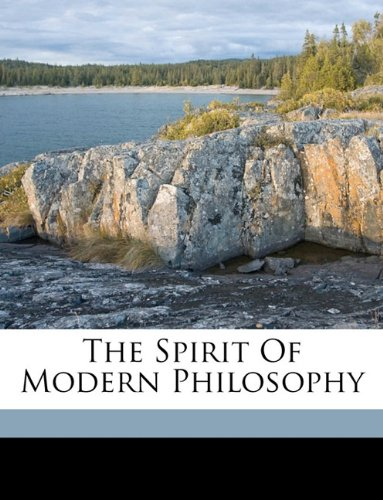 9781149537466: The Spirit Of Modern Philosophy
