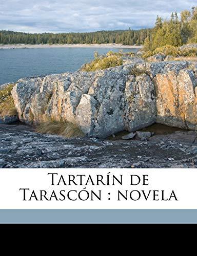 9781149551325: Tartarín de Tarascón: novela