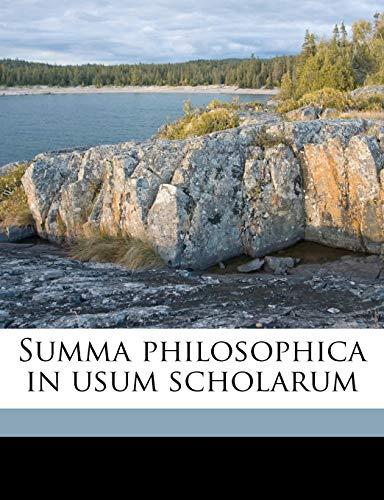 9781149554371: Summa philosophica in usum scholarum Volume 03 (Latin Edition)