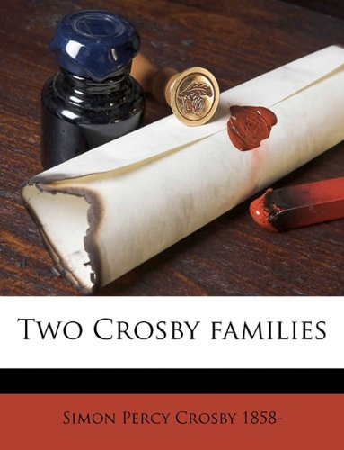 9781149579411: Two Crosby families