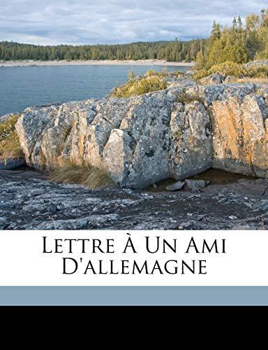 Lettre À Un Ami D'allemagne (French Edition) (9781149594292) by Ernest Renan