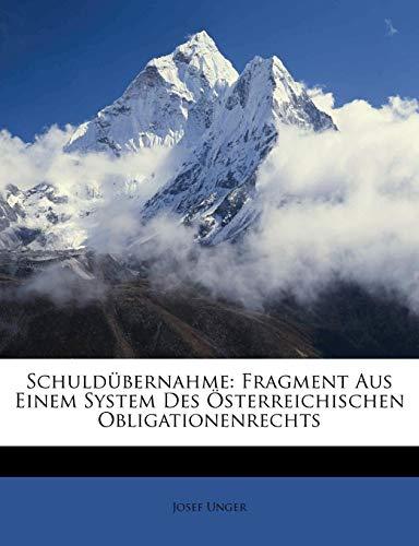 Schuldübernahme: Fragment Aus Einem System Des Österreichischen