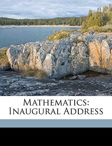 9781149657546: Mathematics: Inaugural Address