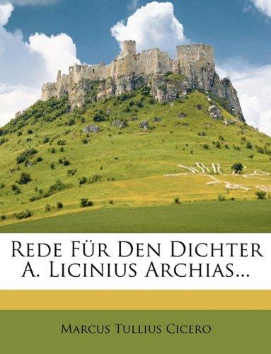 9781149665459: Rede Fur Den Dichter A. Licinius Archias...