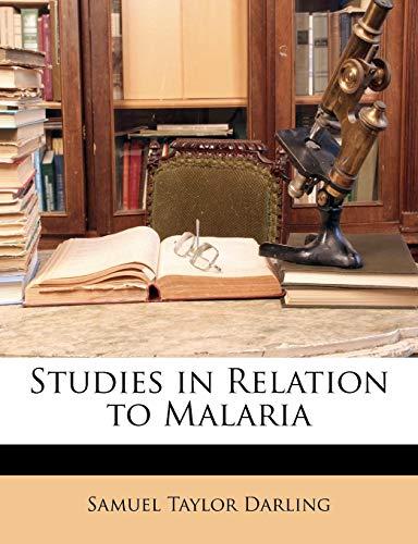9781149687741: Studies in Relation to Malaria