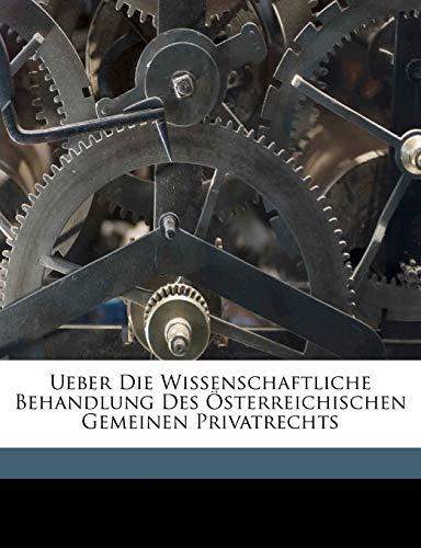 Ueber Die Wissenschaftliche Behandlung Des Österreichischen Gemeinen