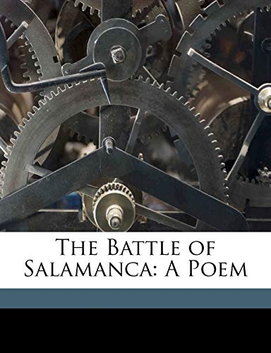 9781149713624: The Battle of Salamanca: A Poem