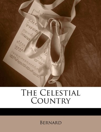 9781149727201: The Celestial Country