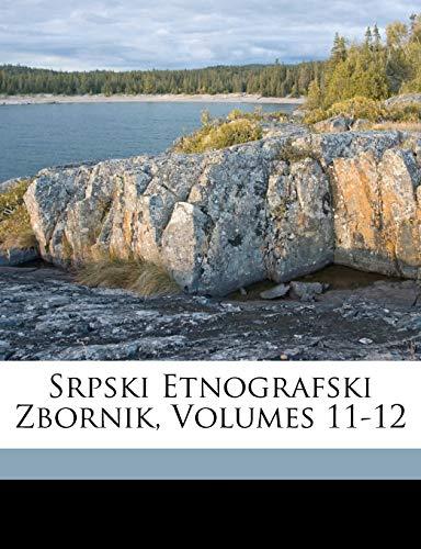 Srpski Etnografski Zbornik: Belg Srpska Akademija