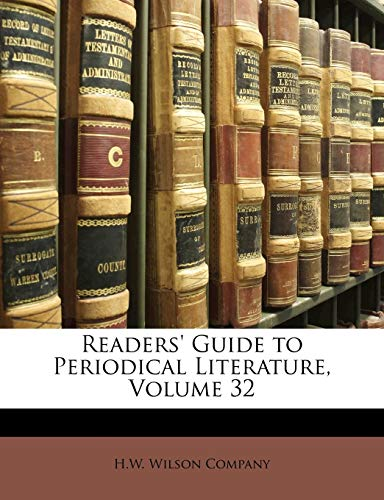 9781149878163: Readers' Guide to Periodical Literature, Volume 32
