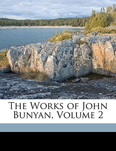 9781149883587: The Works of John Bunyan, Volume 2