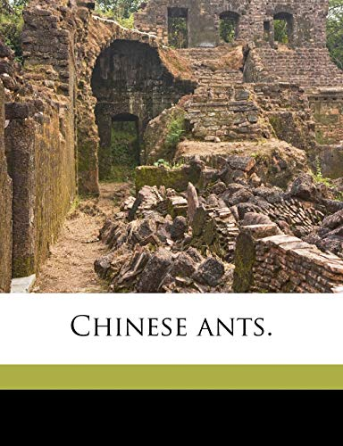 9781149891957: Chinese ants.