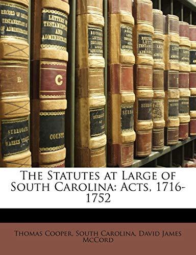 9781149953785: The Statutes at Large of South Carolina: Acts, 1716-1752