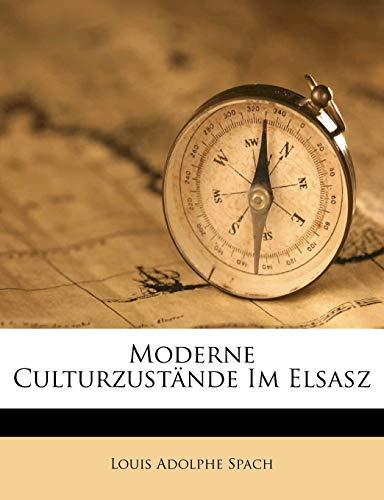 9781149965283: Moderne Culturzustande Im Elsasz (German Edition)