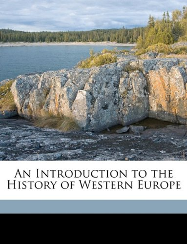 9781149971826: An Introduction to the History of Western Europe