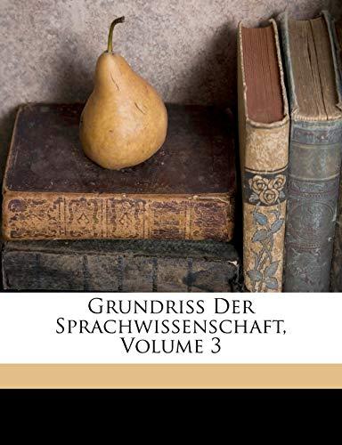 9781149996515: Grundriss Der Sprachwissenschaft, Volume 3 (German Edition)