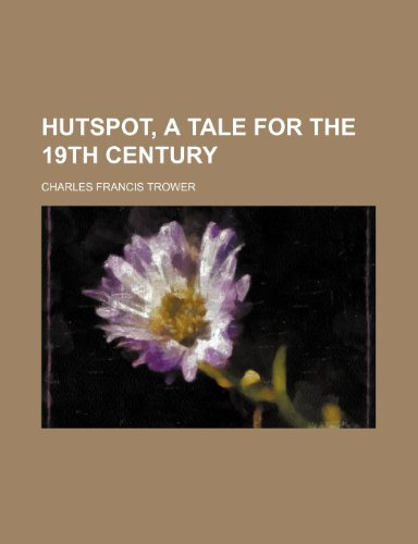 9781150027307: Hutspot, a Tale for the 19th Century