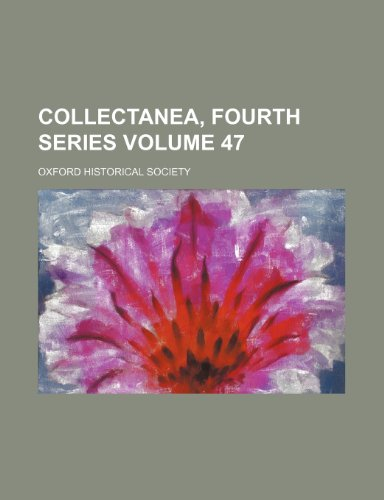 9781150142444: Collectanea, Fourth Series (V. 47)