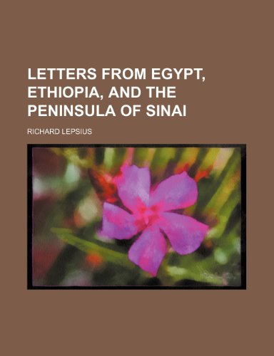 9781150149610: Letters From Egypt, Ethiopia, and the Peninsula of Sinai