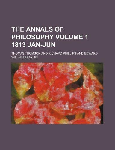 9781150162909: The Annals of philosophy Volume 1 1813 Jan-Jun