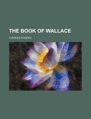 9781150163289: The Book of Wallace (Volume 1)