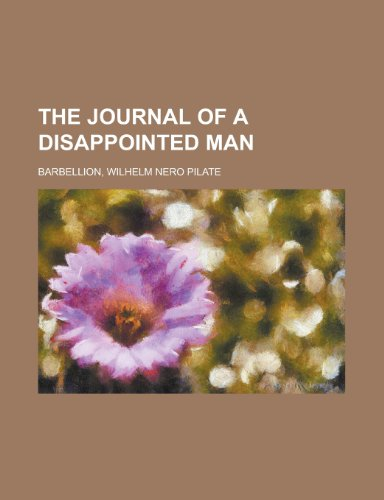9781150165788: The Journal of a Disappointed Man